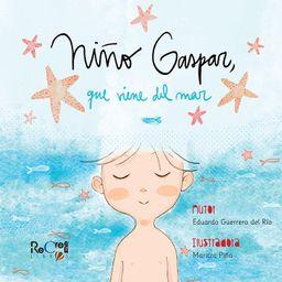Libro Niño Gaspar Que Viene Del Mar 1 U