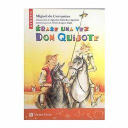 Erase Una Vez Don Quijote /Vicens Vives