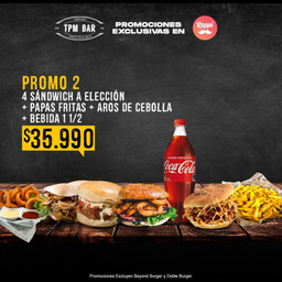 Elige 4 sandwich a eleccion! + papas fritas + Bebida de 1.5 lts.