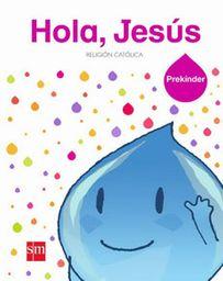 Hola Jesus Prekinder Sm