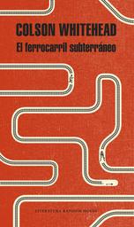 Ferrocarril Subterraneo, El