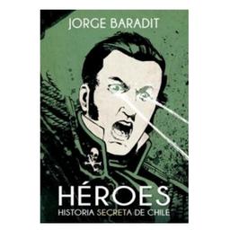 Heroes Historia Secreta De Chile 5