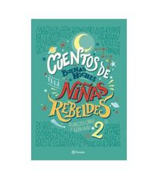 Libro Cuentos de Buenas Noches Para Niñas Rebeldes 2