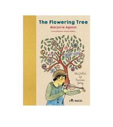 The Flowering Tree - Marjorie Agosín